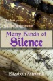 Many Kinds of Silence